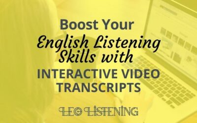 How to Boost Your Listening Skills with Interactive Video Transcripts