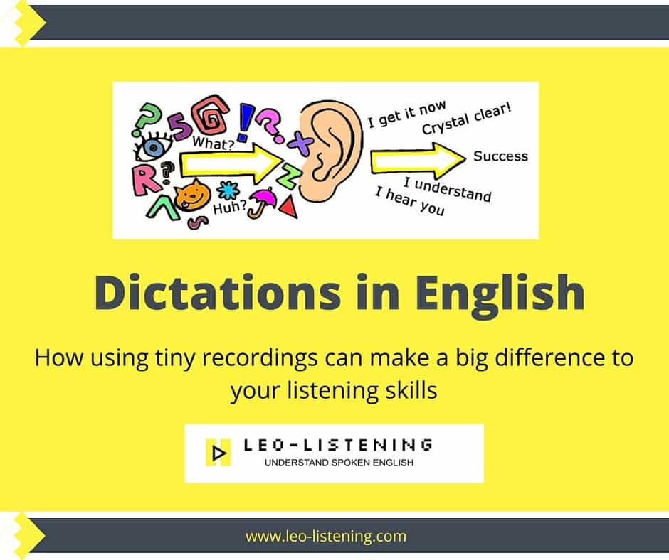 Dictations to improve your listening skills