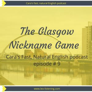 Cara's fast, natural English podcast episode 9