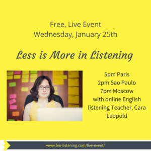 Less is More in Listening webinar