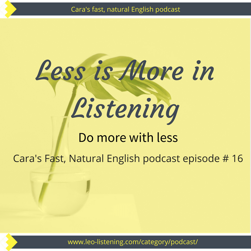 Less is More in Listening