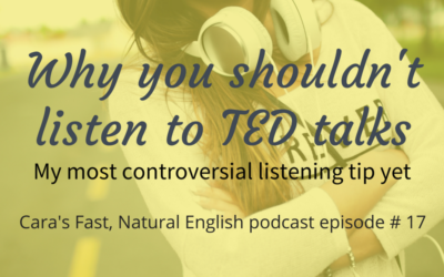 Podcast 17: Why You Shouldn't Listen to TED Talks