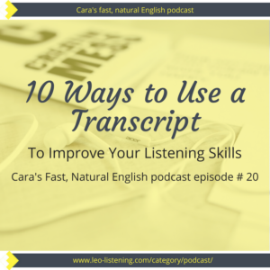 improve your listening with a transcript