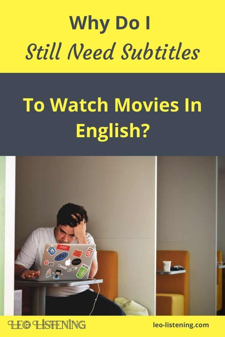 Why do I need subtitles to watch movies in English? vertical