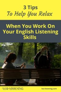 3 ways to relax when you listen to English vertical