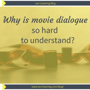 Why is movie dialogue so hard to understand?