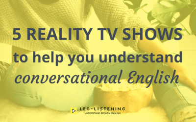 5 reality TV shows to help you understand conversational English