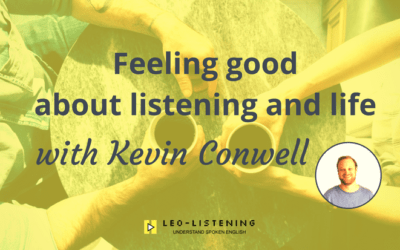 Feeling good about listening and life with Kevin Conwell