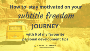 Blog post image for post on how to stay motivated on your subtitle freedom journey