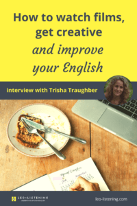 Pin for post on How to watch films, get creative and improve your English