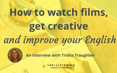 How to watch films, get creative and improve your English