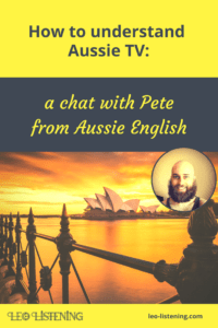 Pin for How to understand Aussie TV: a chat with Pete from Aussie English