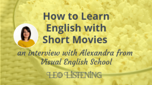 How to learn English with short movies