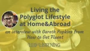 Living the polyglot lifestyle
