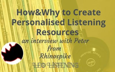 How & Why To Create Personalised Listening Resources
