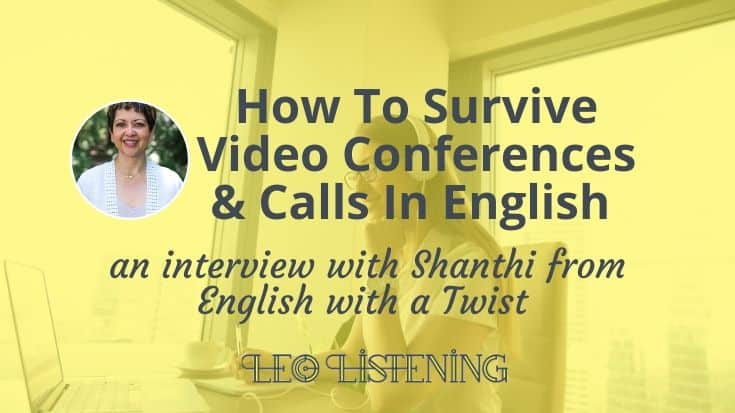 How To Survive Video Conferences & Video Calls In English