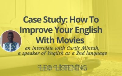 Case Study: How to Improve Your English with Movies
