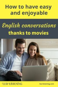 have a conversation in English thanks to movies vertical