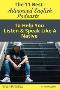 the 11 best advanced English podcasts vertical