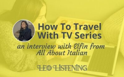 How To Travel With TV Series: An Interview With Elfin Waters From All About Italian